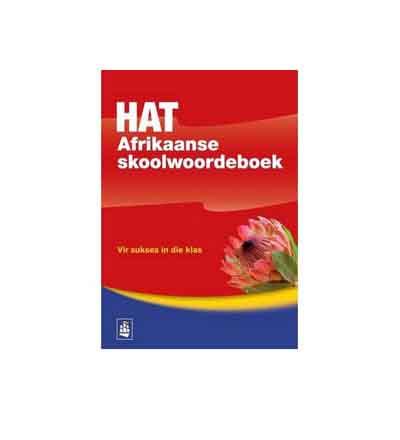 HAT AFRIKAANSE SKOOLWOORDEBOEK
