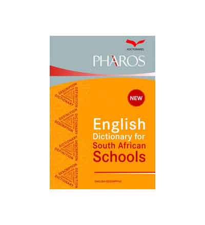 PHAROS ENGLISH DICTIONARY FOR SOUTH AFRICAN SCHOOLS